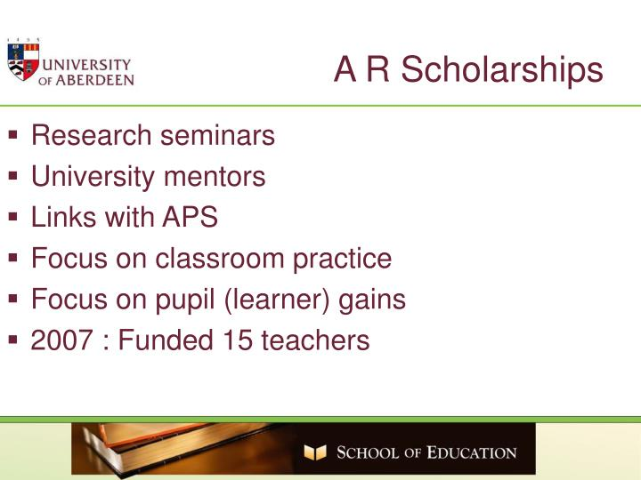 A R Scholarships