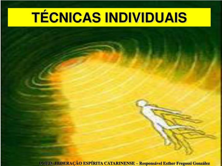 TCNICAS INDIVIDUAIS