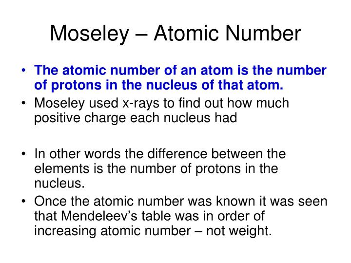 Moseley – Atomic Number