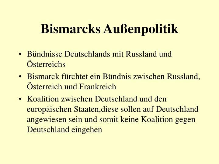 Bismarcks Außenpolitik
