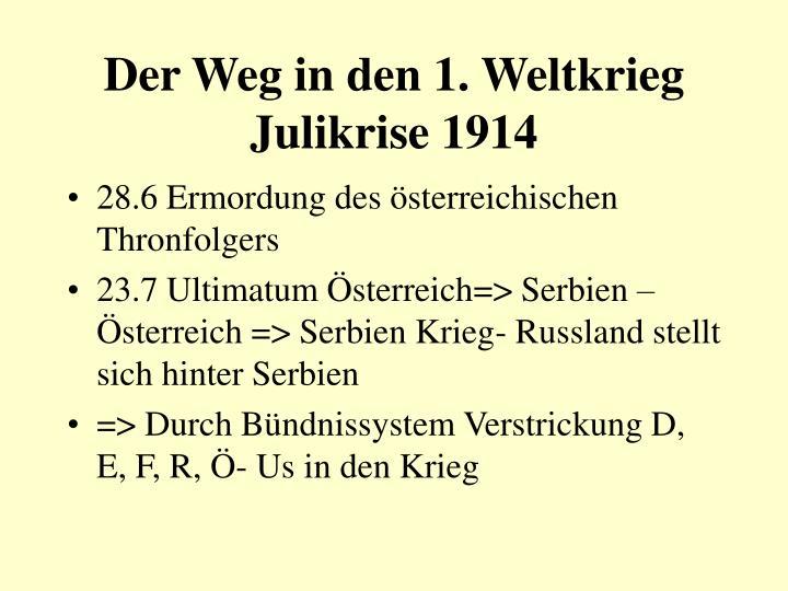 Der Weg in den 1. Weltkrieg