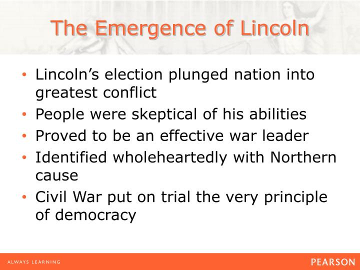 The emergence of lincoln