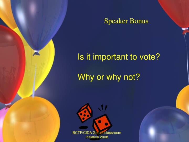 Speaker Bonus