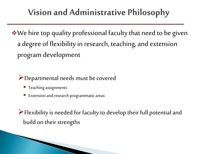Vision and Administrative Philosophy