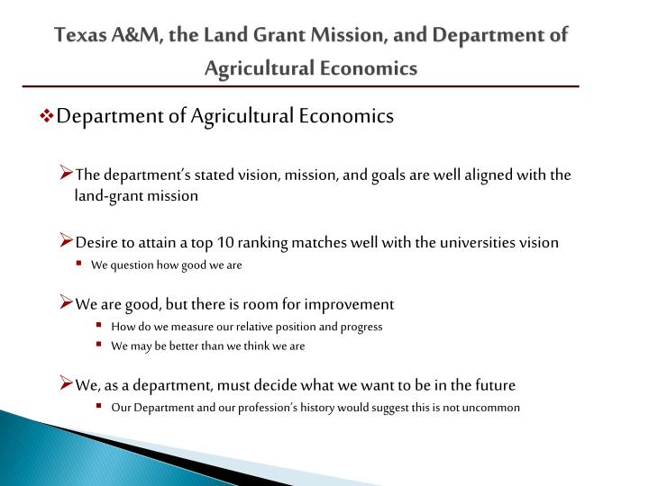 Texas A&M, the Land Grant Mission, and Department of Agricultural Economics