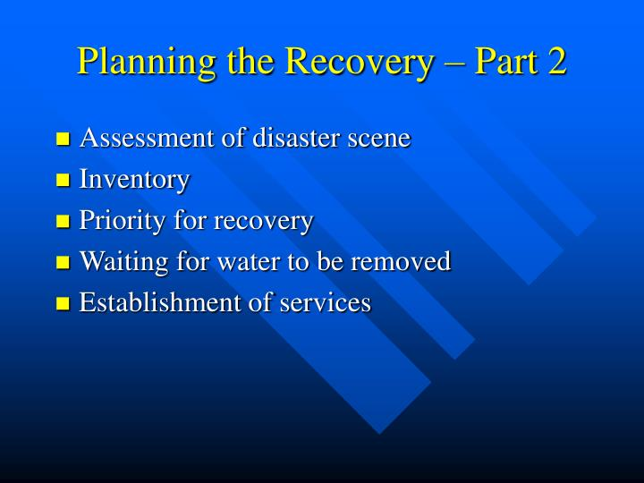 Planning the Recovery – Part 2