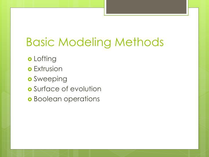 Basic Modeling Methods