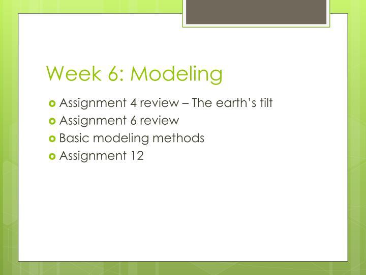 Week 6: Modeling