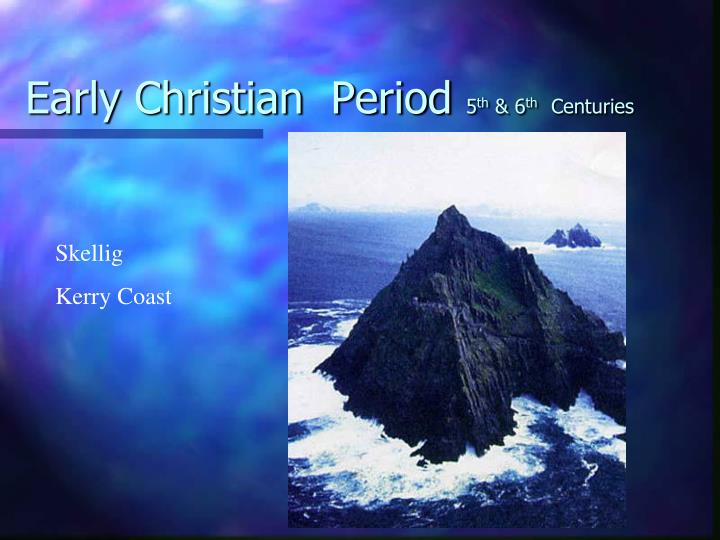 Early Christian  Period