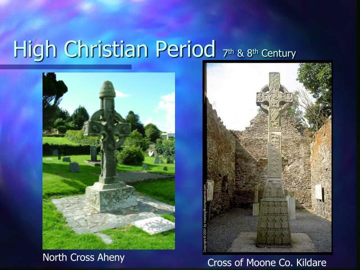High Christian Period