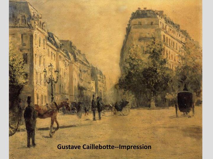 Gustave Caillebotte--Impression