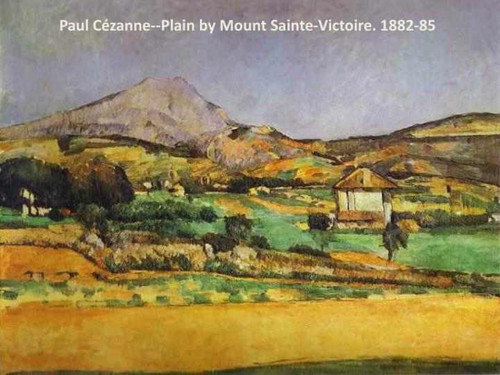 Paul Cézanne--Plain by Mount Sainte-Victoire. 1882-85