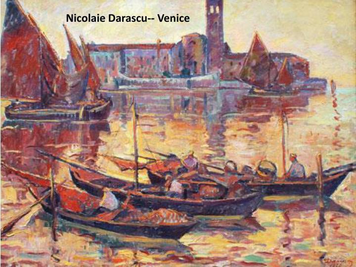 Nicolaie Darascu-- Venice
