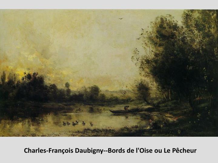 Charles-François Daubigny--Bords de l'Oise ou Le Pêcheur