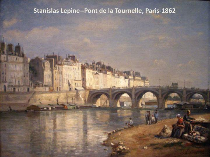 Stanislas Lepine--Pont de la Tournelle, Paris-1862