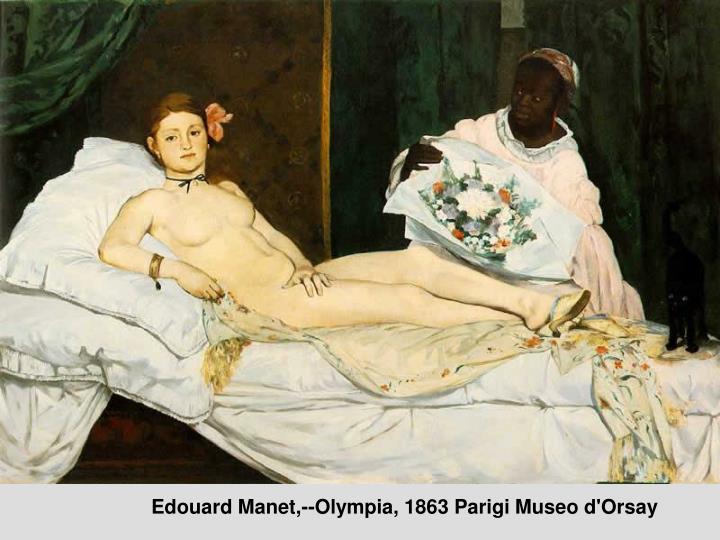 Edouard Manet,--Olympia, 1863 Parigi Museo d'Orsay