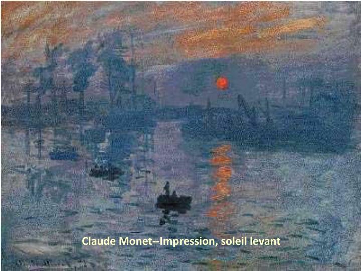 Claude Monet--Impression, soleil levant
