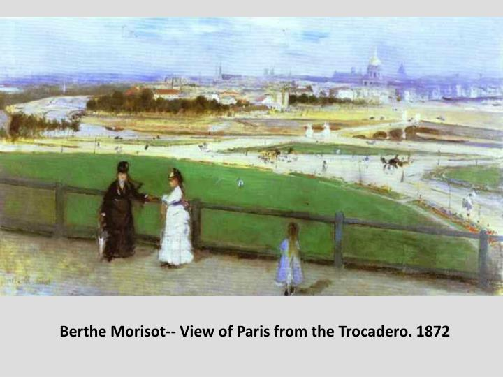 Berthe Morisot-- View of Paris from the Trocadero. 1872
