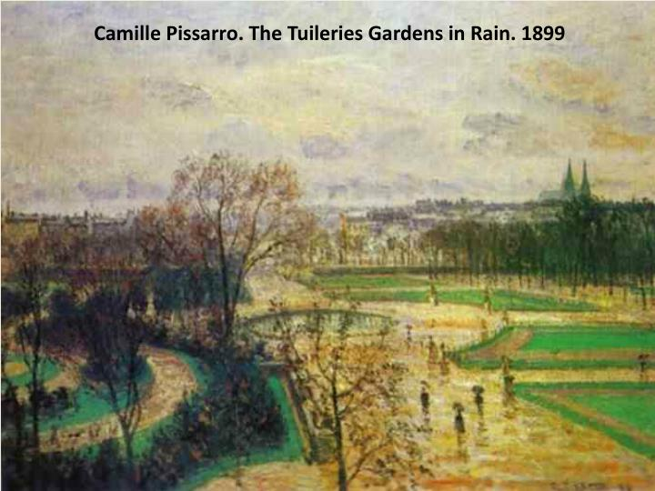 Camille Pissarro. The Tuileries Gardens in Rain. 1899