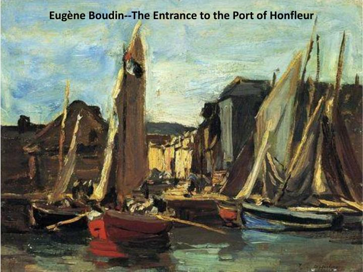 Eugène Boudin--The Entrance to the Port of Honfleur