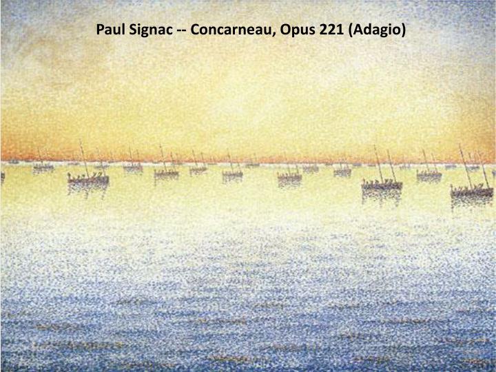 Paul Signac -- Concarneau, Opus 221 (Adagio)