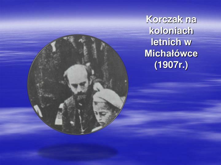 Korczak na koloniach letnich
