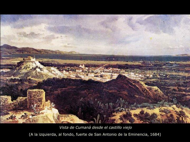 Vista de Cumaná desde el castillo viejo