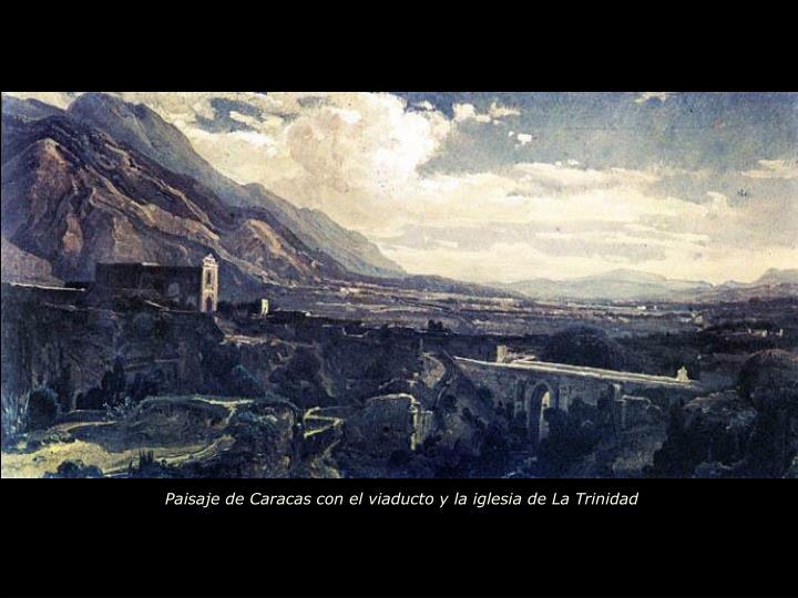 Paisaje de Caracas con el viaducto y la iglesia de La Trinidad