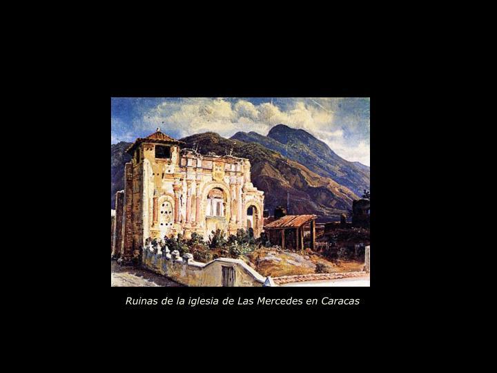 Ruinas de la iglesia de Las Mercedes en Caracas
