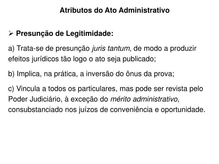 Atributos do Ato Administrativo
