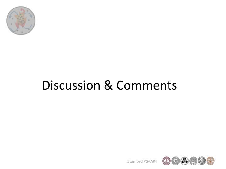 Discussion & Comments