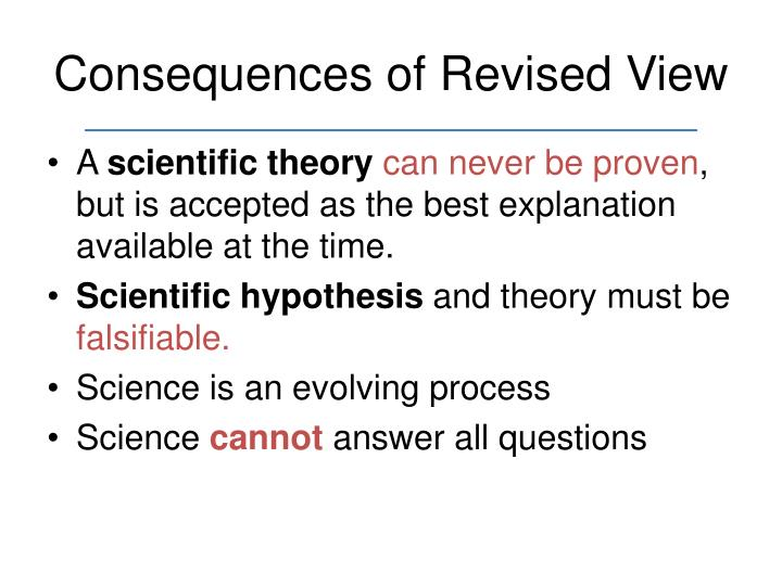 Consequences of Revised View