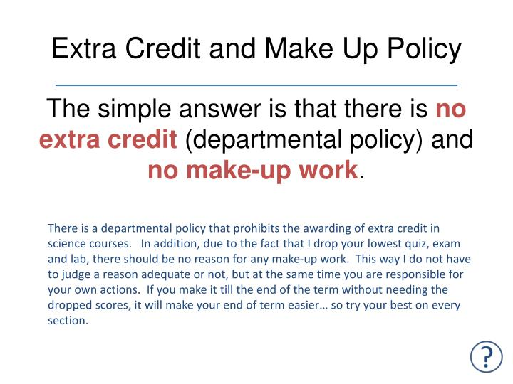Extra Credit and Make Up Policy