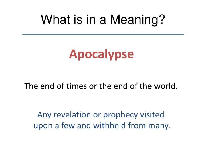 What is in a Meaning?