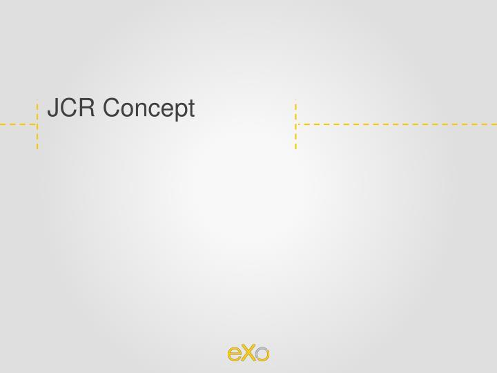 JCR Concept