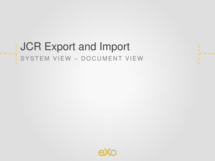 JCR Export and Import