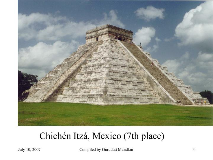 Chichén Itzá, Mexico (7th place)