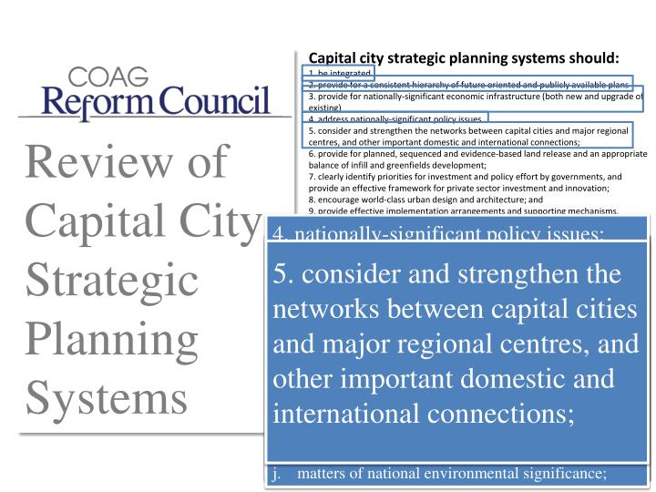 Capital city strategic planning systems should: