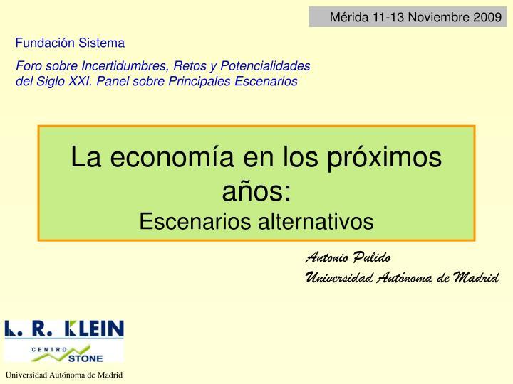 Mérida 11-13 Noviembre 2009