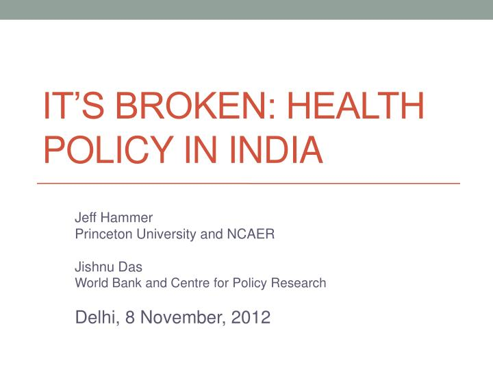It s broken health policy in india