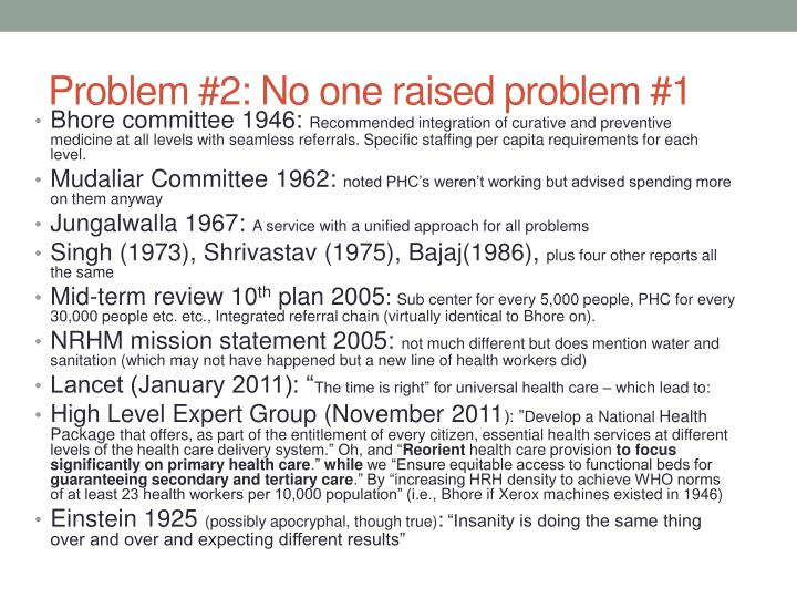 Problem #2: No one raised problem #1