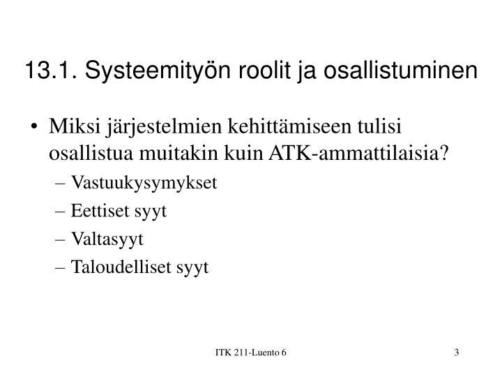 13.1. Systeemityön roolit ja osallistuminen