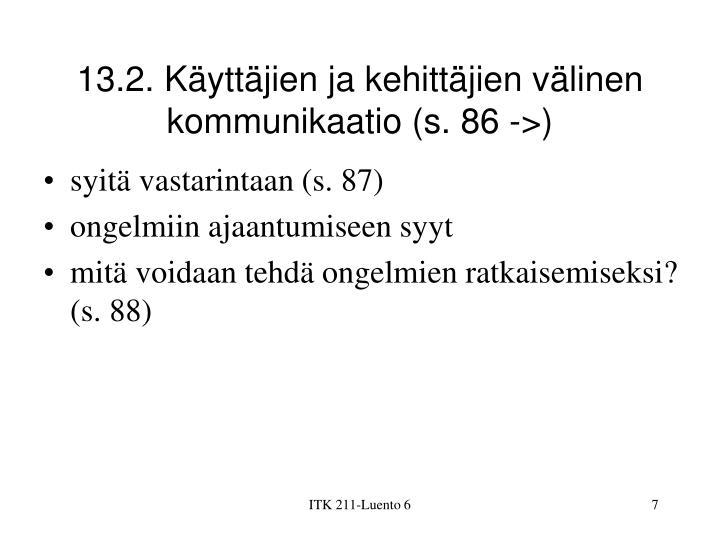 13.2. Käyttäjien ja kehittäjien välinen kommunikaatio (s. 86 ->)