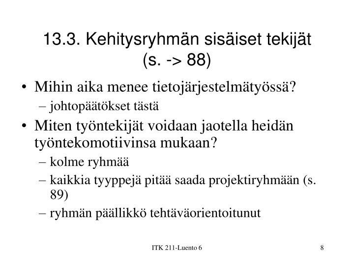 13.3. Kehitysryhmän sisäiset tekijät