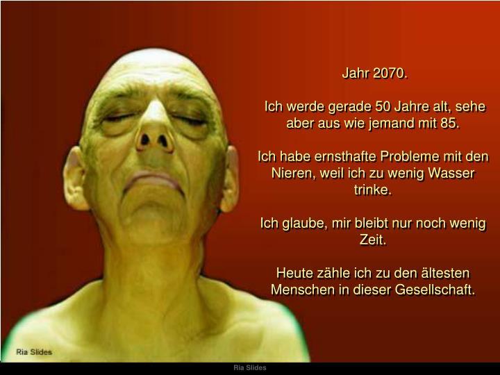 Jahr 2070.