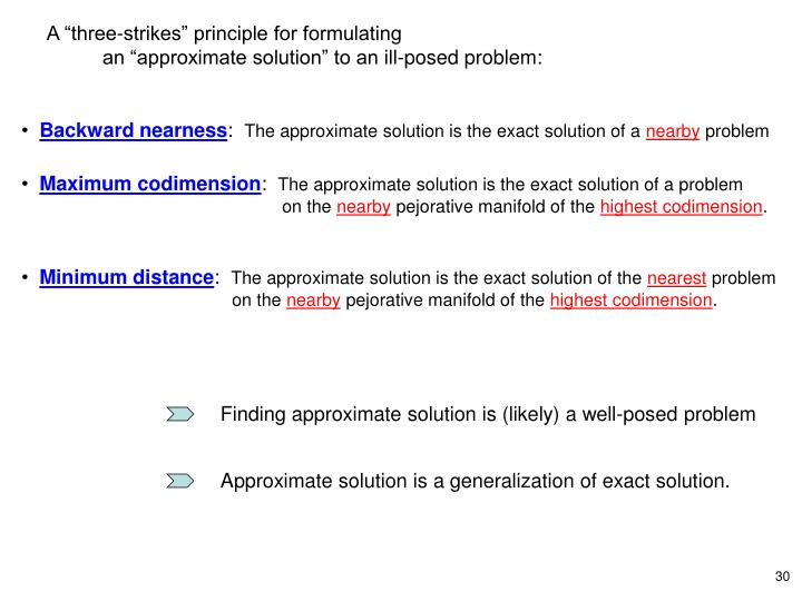 Finding approximate solution is (likely) a well-posed problem
