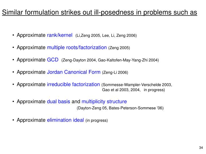 Similar formulation strikes out ill-posedness in problems such as