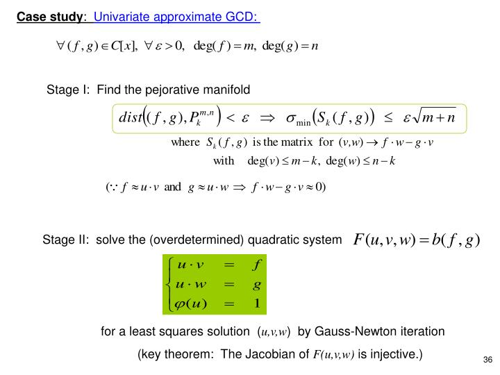 Stage II:  solve the (overdetermined) quadratic system