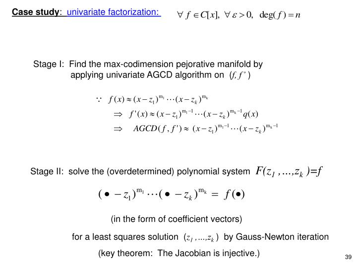 Stage II:  solve the (overdetermined) polynomial system