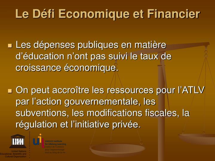 Le Défi Economique et Financier